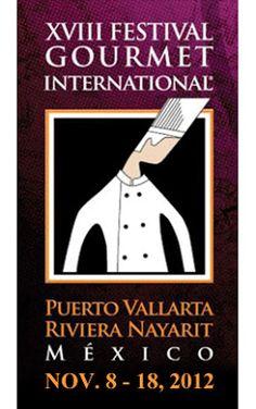XVIII Festival Gourmet Internacional Puerto Vallarta-Riviera Nayarit