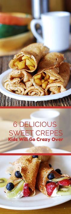 6 DELICIOUS SWEET CREPES KIDS WILL GO CRAZY OVER