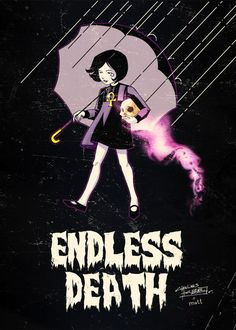 """""""Endless Death""""  by ~KidNotorious -  Fan Art / Cartoons & Comics / Traditional / Miscellaneous"""