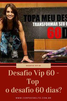 Desafio Vip 60 foi pensado e criado pela atleta profissional Cristiane Senna a partir do sonho de poder transformar a vida das pessoas que buscam por um emagrecimento saudável.