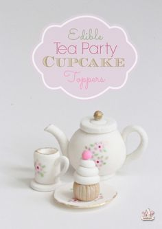 Edible Tea Party Cupcake Toppers by Sweetopia (Marshmallow Fondant Recipe) Cupcake Toppers, Fondant Toppers, Cupcake Cakes, Mini Cakes, Marshmallow Fondant, Tea Party Cupcakes, Party Cakes, Cake Decorating Tutorials, Cookie Decorating