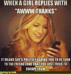 The friend zone.