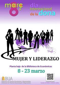 Mujer y liderazgo es el tema de la exposición de la Biblioteca de Económicas por el Día Internacional de la Mujer, para 2016.