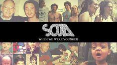 SOJA - When We Were Younger (Official Video)Quand nous étions plus jeunes