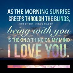 38 Best Good Morning Quotes For Him Images Thoughts Thinking