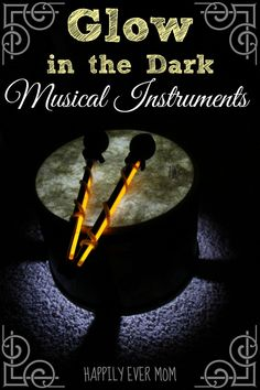 How to make musical instruments glow in the dark - the photos look so cool!  My kids LOVED this!!