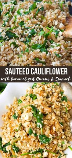 This Sautéed Cauliflower Rice is packed with savory sweet caramelized onions and spinach, and topped with salty feta cheese. Only 76 calories and 2 Weight Watchers Freestyle SP | Vegetarian | Side Dish | Low Carb #cauliflowerrice #vegetariansides #sidedishes #cauliflowerrecipes Vegetarian Side Dishes, Vegetable Side Dishes, Vegetarian Recipes, Vegan Meals, Best Side Dishes, Side Dish Recipes, Top Recipes, Cauliflower Recipes, Cauliflower Rice