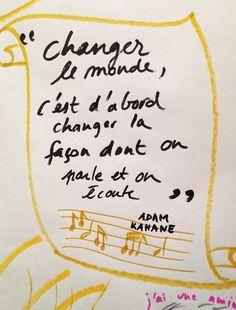 Changer le monde…