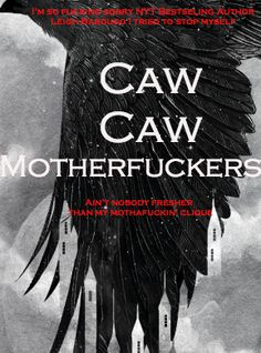 Six of crows<< trying so hard not to laugh nope to late