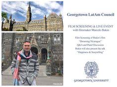 "Georgetown University – Marcelo Bukin's Film Screening & Live Event - Screening of ""Dreaming Nicaragua"" + Keynote on ""Storytelling & Happiness"" Georgetown University, Live Events, Keynote, Confessions, Filmmaking, Storytelling, Childhood, Happy, Movie Posters"
