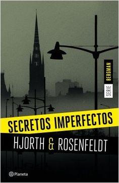 Secretos imperfectos (Serie Bergman 1) | Planeta de Libros