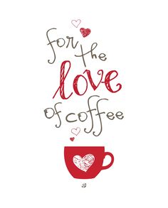 Love of Coffee Free Printable