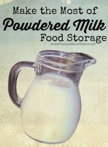 Make the most of your powdered milk food storage. Use Powdered milk in your long term food storage   PreparednessMama