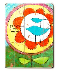 'Floating On Happy' Birds in Flower Wood Wall Art from studio be on #zulily!