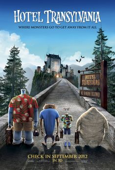 Hotel Transylvania (took one of my goddaughters to see this movie on her 5th b-day)