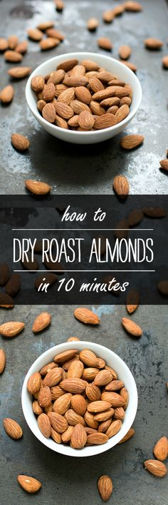 Dry Roasted Almonds How To In 10 Minutes