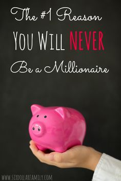 """99% of us will never be millionaires...and I""""m about to tell you why. The #1 reason you will NEVER be a millionaire."""