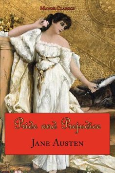 """Pride and Prejudice by Jane Austen, Arc Manor Classics Reprints, Tark Classic Fiction, 2008. Cover: """"L'elegante"""" French School, 19th c., private collection. (Is that supposed to be Lizzy?) Image also appears on a cover of Flaubert's Madame Bovary, and on the Kindle edition of Bambi Harris's  Ancient Gods and the Angel Café: The Fifth Book of the Afterlife Series"""