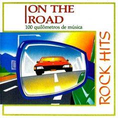 Bate-Boca & Musical: VA - On The Road Rock Hits (1989)
