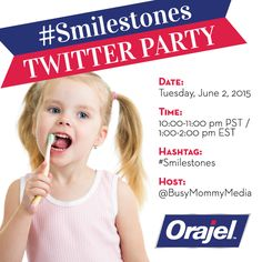 Join us on Tuesday, June 2 at 1:00 pm ET for the #Smilestones Twitter Party sponsored by Orajel!