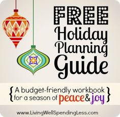Free Holiday Planning Guide--a budget friendly workbook for a creating a holiday season filled peace  joy.  Includes budget worksheet, gift lists, menu planning  more #holiday #planning