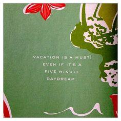 Tomar vacaciones es necesario. (aunque sea soñando despierto)