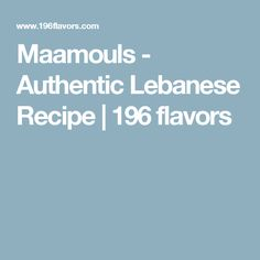 Maamouls - Authentic Lebanese Recipe | 196 flavors