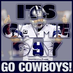 It's Game Day Go Cowboys!