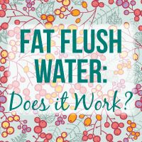 Fat Flush Water mix a full batch (64 ounces) in the morning — add 1 cup (8 oz) 100% pure unsweetened cranberry juice to a half-gallon container and fill the rest with water.