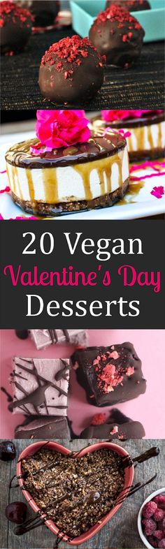 Vegan Valentine's Day Desserts Whether you're in love with someone, or just in love with sweets. these 20 Vegan Valentine's Day Desserts will help you celebrate this love-drenched holiday.Just Just may refer to: Raw Desserts, Vegan Dessert Recipes, Delicious Vegan Recipes, Dairy Free Recipes, Delicious Desserts, Vegetarian Recipes, Vegan Treats, Vegan Foods, Vegan Snacks