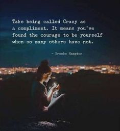 LIFE QUOTES : Take being called crazy as a compliment. —via… Quote Craze crazy quotes Good Life Quotes, Great Quotes, Quotes To Live By, Inspirational Quotes, Quote Life, Being Crazy Quotes, I Am Me Quotes, Normal Quotes, Super Quotes