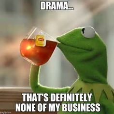 memes,but thats none of my business,kermit the frog | made w/ Imgflip ...