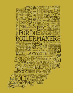 PURDUE UNIVERSITY... @Michelle Flynn Flynn Hare , you guys need this framed ;)