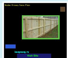 Wooden Privacy Fence Plans 184333 - The Best Image Search