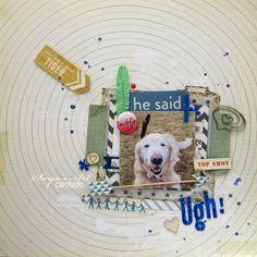 "Andrine og Marens Landhandleri - Blog - ""Ugh!"" layout created by Dt Silje Scrapbooking, Layout, Sayings, Create, Dogs, Animals, Animales, Page Layout, Lyrics"