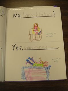 Class book for beginning of year for No David book.  Students illustrate a No behavior and a Yes behavior
