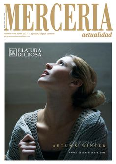 Mercería Actualidad 108 Haberdashery products and handicrafts Desde 1990 - Since 1990 Número 108, Junio / June 2017 Spanish/English contents www.merceriaactualidad.com
