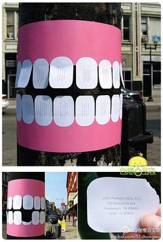 Dentist Telephone Pole Flyer With Tear-Off Teeth Dr. John Mullaly, a dentist in Muskegon, MI, came up with a creative approach to advertising his dental services by posting telephone pole flyers with tear-off teeth. Guerilla Marketing, Street Marketing, Marketing And Advertising, Marketing Ideas, Email Marketing, Marketing Poster, Experiential Marketing, Viral Marketing, Marketing Branding