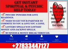 No1 PSYCHIC / SPIRITUALIST /GET YOUR LOVE BACK / BLACK MAGIC REMOVAL+27833447127  HELPS ON ALL MATTERS OF LIFE ARE YOU FACING DIFFICULT PROBLEMS? Need help with (Love) (Black Magic) (Marriage) (Husband) (Wife) (Divorce) (Relationships) (Family) (Friends) (Health) (Business) (Job) (Money)? How To Get Boyfriend, Ex Boyfriend, Ex Husbands, Husband Wife, Bring Back, Bring It On, Black Magic Removal, Divorce, Marriage