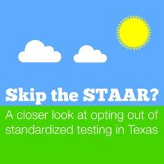 Skip the STAAR? A closer look at standardized testing   Alamo City Moms Blog