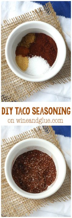 DIY Taco Seasoning | www.wineandglue.com | About as simple as it gets, but is such a great start to so many different meals!