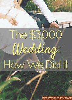 How one couple pulled together a wedding for $3,000. Lots of helpful money saving wedding tips. A must-read if you're planning a wedding.Repinned by mikebdjmc http://mbeventdjs.com #weddingdj