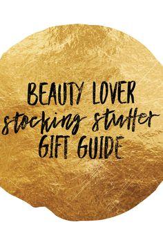 The Beauty Lover Stocking Stuffer Gift Guide