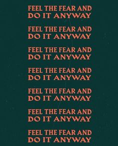 What is attracts me is don't fear and do it anyway. what inspires me is the repeating pattern. why i feel this because its a respectful say so. Pretty Words, Beautiful Words, Cool Words, Wise Words, Quotes To Live By, Me Quotes, Motivational Quotes, Inspirational Quotes, Les Sentiments