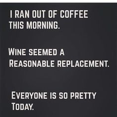 If vino is a lifestyle then majority of these funny quotation certainly are a window within your life force. Wine Jokes, Wine Meme, Wine Funnies, Coffee Wine, In Vino Veritas, Haha Funny, Hilarious, Funny Stuff, Funny Shit
