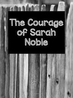 The Courage of Sarah Noble - Book Study Packet Distance Learning Noble Books, Multiple Meaning Words, Context Clues, Story Elements, Vocabulary Activities, This Is A Book, Book Study, Comprehension Questions, Figurative Language