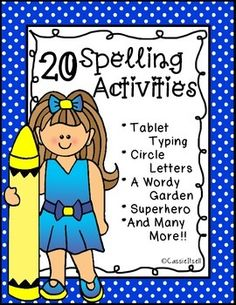 Are you tired of doing the same spelling activities over and over? Well look no further you have just found some new and fun ways that your students will LOVE!! This pack includes 20 different choices and each one has been made to tailor a 12 or 15 word spelling list.What's included?- Add It Up- Tablet Typing- Blue Vowel- Green Diagraphs- Words in the Clouds- ABC Order- Circle Letters- How Many?- Superhero Words- Fancy Letters- Trace a Shape...