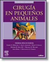 Veterinaria: cirugía en pequeños animales / T.W. Fossum 3ª edición. Editorial Elsevier