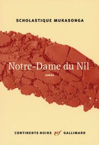 Rwanda - Scholastique Mukasonga - Notre-Dame du Nil  From the great collection: Continents Noirs  WorldBookDay #WorldBookDay