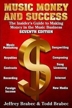 Great book on the music business! Music Money and Success Edition: The Insider's Guide to Making Money in the Music Business by Jeffrey Brabec. Trade Books, Cool Lyrics, Music Promotion, Music Industry, Music Publishing, Good Books, How To Make Money, Success, Libros